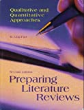 Preparing Literature Reviews (Second Edition) : Qualitative and Quantitative Approaches, Pan, M. Ling, 1884585566