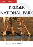 Kruger National Park Travel Pack, New Holland Publishing Ltd. Staff and Globetrotter Staff, 1859744737