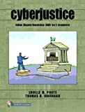 CyberJustice: Online Dispute Resolution (ODR) for E-Commerce [With CDROM]