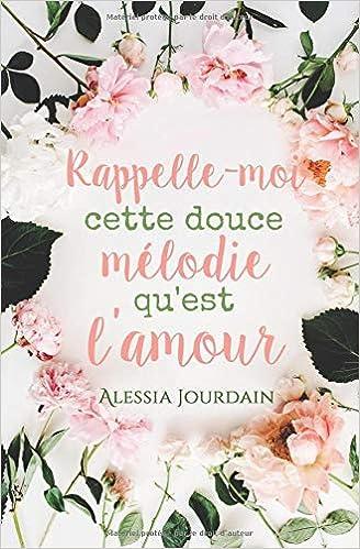 Rappelle Moi Cette Douce Mélodie Quest Lamour French Edition