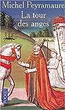 La tour des anges par Peyramaure
