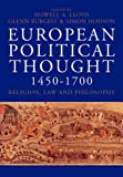 European Political Thought 1450-1700 : Religion, Law and Philosophy, , 0300112661