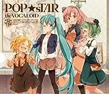 V.A. - Popstar The Vocaloid Hatsune Miku.Kagamine Rin.Megurine Ruka.Gumi [Japan CD] YCCV-10009