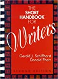 The Short Handbook for Writers, Schiffhorst, Gerald J. and Pharr, Donald, 0070577617