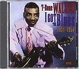 I Got the Blues 1951 by T-Bone Walker (2004-11-16)