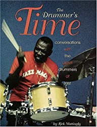 The Drummer's Time: Conversations With the Great Drummers of Jazz