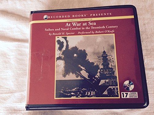 At War at Sea, Sailors and Naval Warfare in the Twentieth Century
