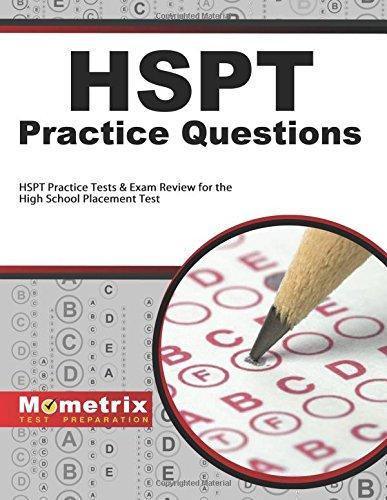 HSPT Practice Questions: HSPT Practice Tests & Exam Review f