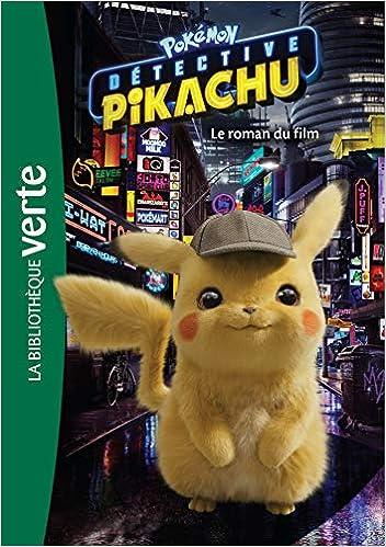 Télécharger Pokémon : Détective Pikachu - Le roman du film livres PDF gratuits