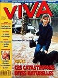 VIVA [No 67] du 01/04/1993 - CES CATASTROPHES DITES NATURELLES - EURO DISNEYLAND - LES BOYS DE L'ONCLE PICSOU - LE POIDS DES MIRAGES - UNE MEDECINE A PETITES DOSES - GEORGES CHARPAK - UN CHERCHEUR DE REVE
