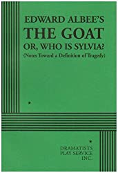The Goat or, Who is Sylvia? - Acting Edition