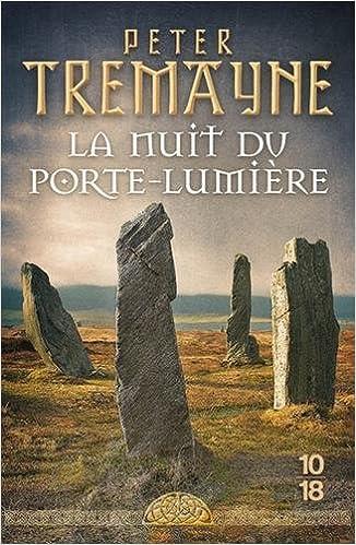 La nuit du Porte-lumière - Peter TREMAYNE