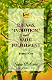 "Dreams, ""Evolution"" and Value Fulfillment, Jane Roberts, 1878424270"