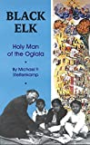 img - for Black Elk: Holy Man of the Oglala by Michael F. Steltenkamp (1997-09-15) book / textbook / text book