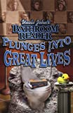Uncle John's Bathroom Reader Plunges into Great Lives