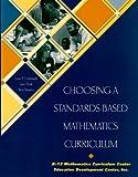 img - for Choosing a Standards-Based Mathematics Curriculum book / textbook / text book