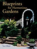 Blueprints for Harmonious Gardens, Tara Dillard, 1402720319