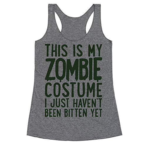 LookHUMAN This is My Zombie Costume, I Just Haven't Been Bitten Yet XL Heathered Gray Women's Racerback -
