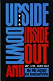 Upside down and Inside Out, James Ceaser and Andrew Busch, 0822630230