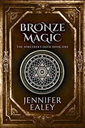 Bronze Magic (The Sorcerer's Oath Book 1)