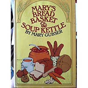 Mary's Bread Basket and Soup Kettle by Mary Gubser (1974-05-03)