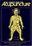 The Layman's Guide to Acupuncture, Yoshio Manaka and Ian A. Urquhart, 0834801078