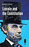 Lincoln and the Constitution, Brian R. Dirck, 0809331179