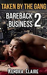 Taken by the Gang:  Bareback Business 2 (English Edition)