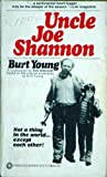 img - for Uncle Joe Shannon book / textbook / text book