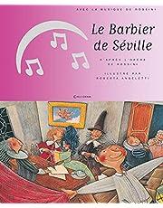 Le barbier de Séville - Nº 4: d'après l'opéra de Rossini (1 CD audio)