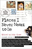Places I Never Meant to Be, , 0689842589