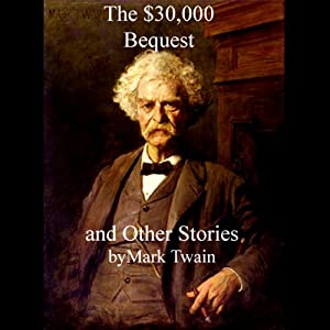 The $30,000 Bequest and Other Stories Audiobook
