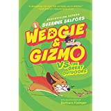 Wedgie & Gizmo vs. the Great Outdoors (Wedgie & Gizmo, 3)