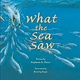 What the Sea Saw, Stephanie St. Pierre, 1561453595