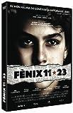 Fènix 11*23 [DVD]