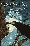 Shades of Simon Gray, Joyce McDonald, 0385326599