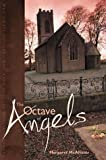 The Octave of Angels, Margaret McAllister, 0802852408