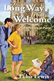 img - for A Long Way from Welcome (Morning Gate Bks) by Echo Lewis (2011-04-01) book / textbook / text book