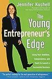 The Young Entrepreneur's Edge, Jennifer Kushell, 0375753494