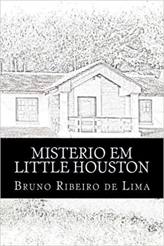 Misterio em Little Houston: A primeira hist??ria do detetive