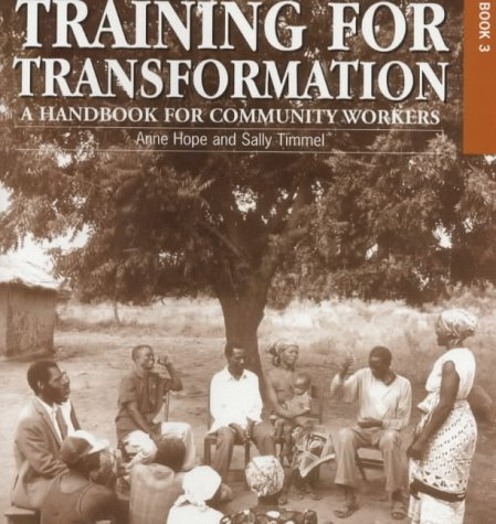 Training For Transformation (Handbook for Community Workers Series)