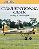 Conventional Gear: Flying a Taildragger (Focus Series)