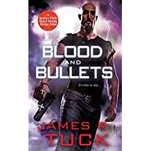 Blood and Bullets (Deacon Chalk Bounty Hunter)