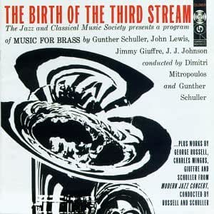 Birth of the Third Stream