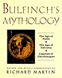 Bulfinch's Mythology, Richard P. Martin, 0062700251