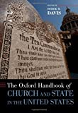 The Oxford Handbook of Church and State in the United States, Davis, Derek, 0195326245