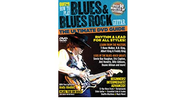 How to play Blues & Blues Rock Guitar - The ultimate DVD Guide ...