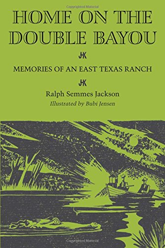 Home on the Double Bayou: Memories of an East Texas Ranch (Personal Narratives of the West) ebook