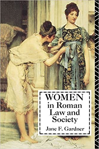 Book Women in Roman Law and Society (Midland Book) by Jane Gardner (1991-04-01)