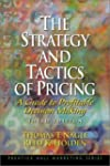 The Strategy and Tactics of Pricing:...